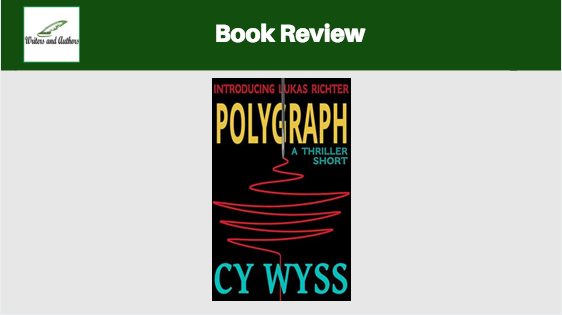 Book Review: Polygraph by Cy Wyss