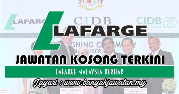 Jawatan Kosong 2018 di Lafarge Malaysia Berhad