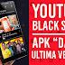 Youtube Black v12.45.56 Apk - Escucha canciones en segundo plano o con pantalla apagada en Android
