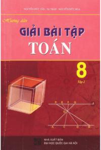 Hướng Dẫn Giải Bài Tập Toán 8 Tập 2 - Nguyễn Đức Tấn
