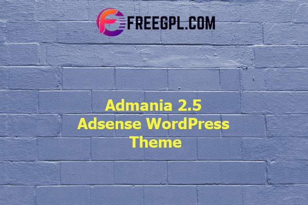Admania – Adsense WordPress Theme With Gutenberg Compatibility Nulled Download Free