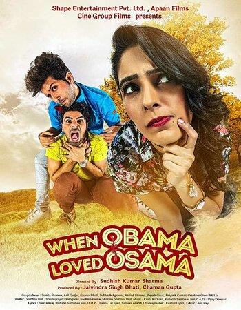When Obama Loved Osama (2018) Hindi 720p HDRip x264 900MB