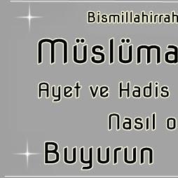 Müslüman Ahlakı - Ayet ve Hadis doğrultusunda
