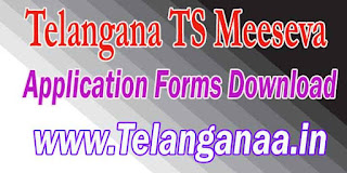 Telangana TS Meeseva Application Forms Download