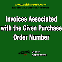 Invoices Associated with the Given Purchase Order Number, www.askhareesh.com