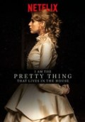 I Am the Pretty Thing That Lives in the House (2016) WEBRip