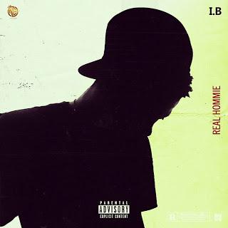 I.B - Real Homie