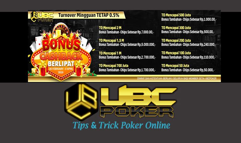 Event UBCPoker (Bonus Cashback Berlipat) 2019