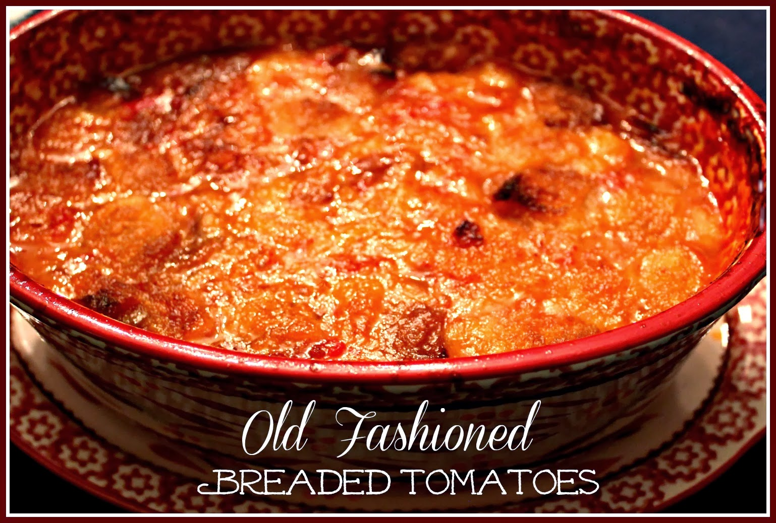 Old Fashioned Tomatoes