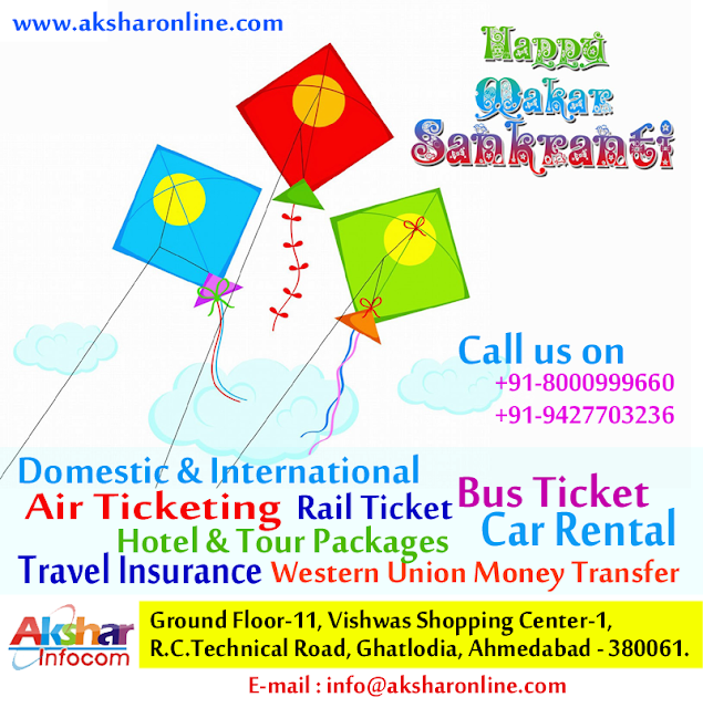 Happy Makar Sankranti, aksharonline.com, akshar infocom, uttarayan flight offer, air ticket agent in ghatlodia, railway ticket agent in ghatlodia, ahmedabad travel agent, ahmedabad car rental, bill payment ahmedabad, money transfer ahmedabad, tour package, bus ticket, air ticket in ahmedabad, cheap hotel booking agent, air travel agent in ahmedabad 8000999660, 9427703236