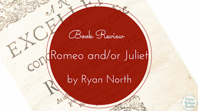 Romeo and/or Juliet: A Chooseable-Path Adventure by Ryan North Review