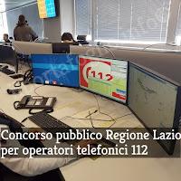 concorso pubblico operatori telefonici 112 regione lazio