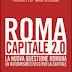 Recensioni: Roma, capitale 2.0, un libro, un approccio originale alla città di Roma