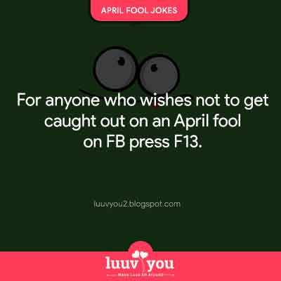 april-fool-day-SMS, april-fool-day-status, april-fools-pranks