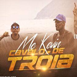 Baixar Cavalo de Troia - MC Kevin Mp3