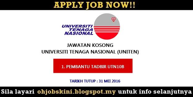 Iklan jawatan kosong Universiti Tenaga Nasional (UNITEN)