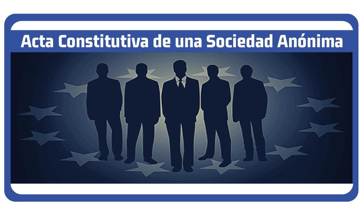 acta constitutiva de una sociedad anonima