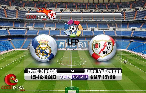 مشاهدة مباراة ريال مدريد ورايو فاليكانو اليوم 15-12-2018 في الدوري الأسباني