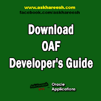 Download Oracle Application Framework Developer's Guide, www.askhareesh.com