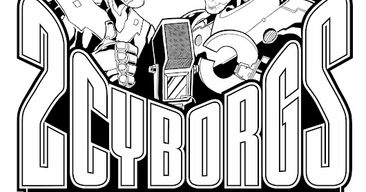 2017-05-19 (F) 2 Cyborgs and a Microphone EPISODE 026