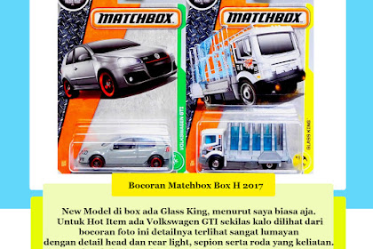 Bocoran Matchbox Box H 2017