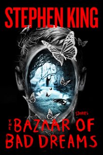 Review - The Bazaar Of Bad Dreams by Stephen King
