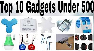 Top 10 Gadgets under 500