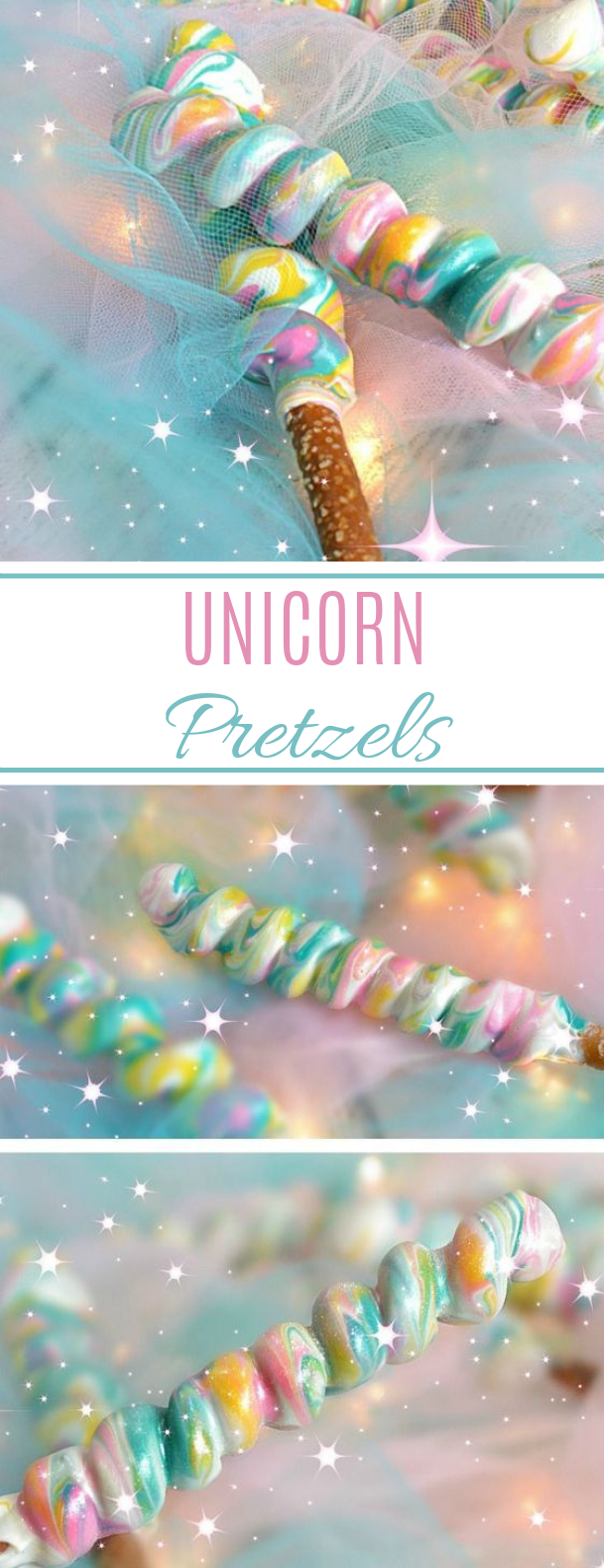 Unicorn Pretzels #party #desserts