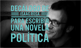 Isaac Rosa, Novela social, Novela de la crisis, Novela política