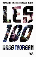 The 100 / Les 100 de Kass Morgan