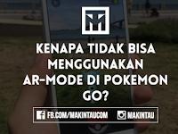 Kenapa Tidak Bisa Mengaktikan AR-Mode di Pokemon Go?