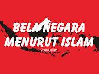 Bela Negara Menurut Islam