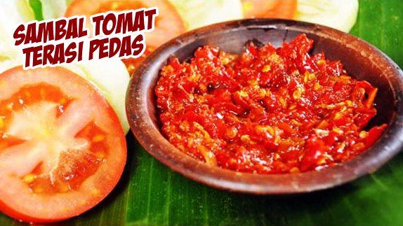 Sambal Tomat Terasi Pedas