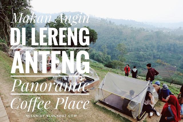 pengalaman di lereng anteng panoramic coffee place bandung