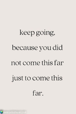 Keep Going,  Because You Did  Not Come This Far  Just To Come This  Far..!!  #Inspirationalquotes #motivationalquotes  #quotes
