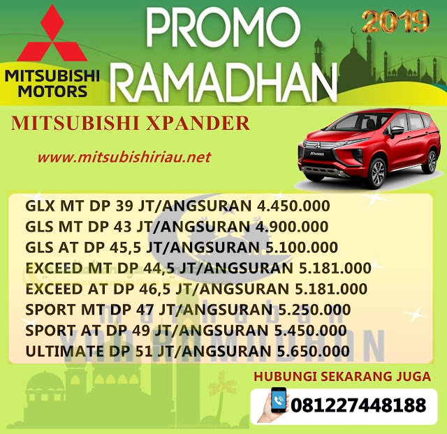 Promo Ramadhan Mitsubishi Xpander Pekanbaru Riau April-Mei 2019