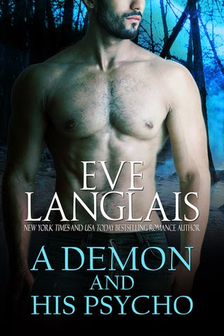 A Demon and His Psycho (Welcome to Hell #2) by Eve Langlais