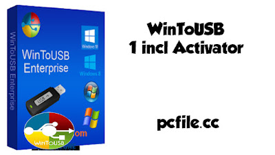 WinToUSB 5.5 Release 1 incl Activator Free Download
