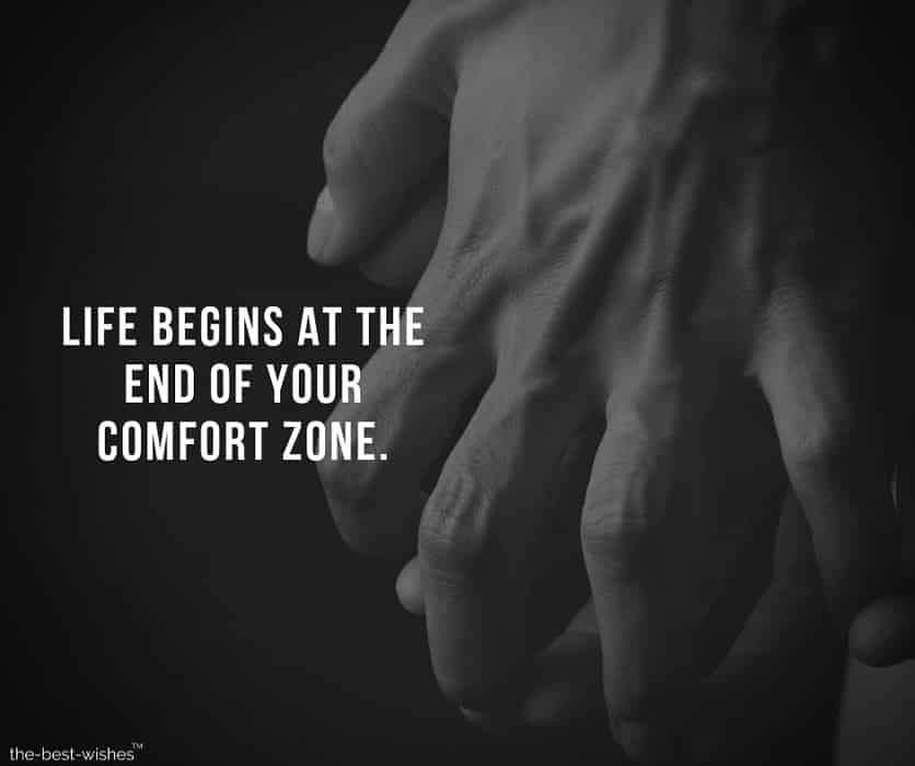Best Positive Motivational quote on Getting out of comfort zone.