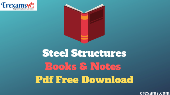 Steel Structures Books and Notes Pdf Free Download