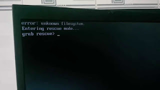 bagaimana cara Mengatasi Filesystem Unknown Grub Rescue