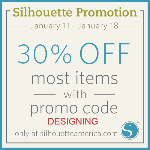 30% off most items at Silhouette with code: DESIGNING