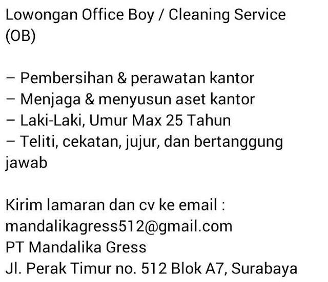 lowongan kerja Office boy PT Mandalika Gress Surabaya