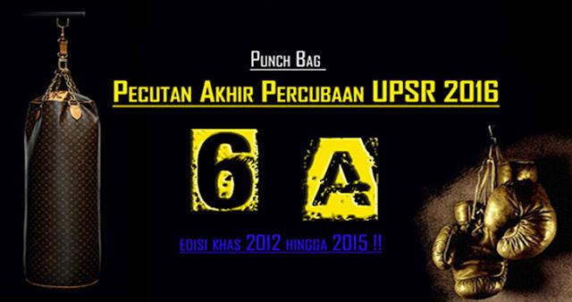 Punch Bag 6A Dalam Genggaman! Pecutan Akhir Percubaan UPSR 2016
