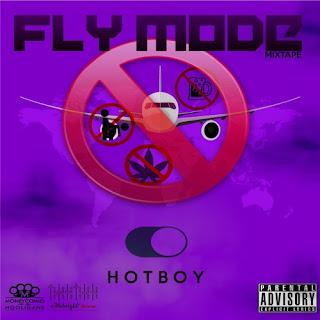 Hot Boy - Fly Mode (Mixtape)