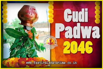 2046 Gudi Padwa Pooja Date & Time, 2046 Gudi Padwa Calendar