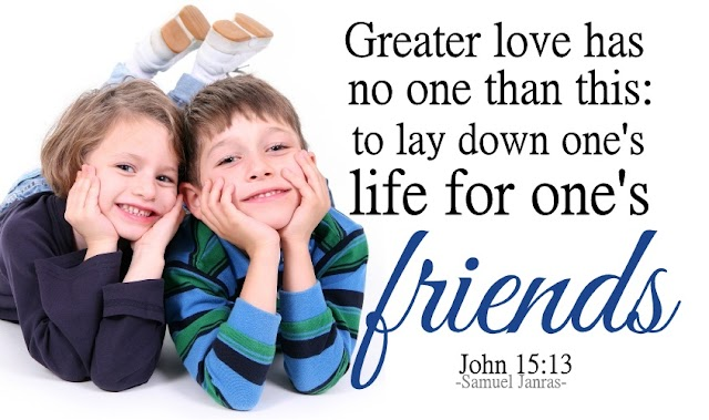 Greater Love Friends Love Valentine BiBLE Quotes