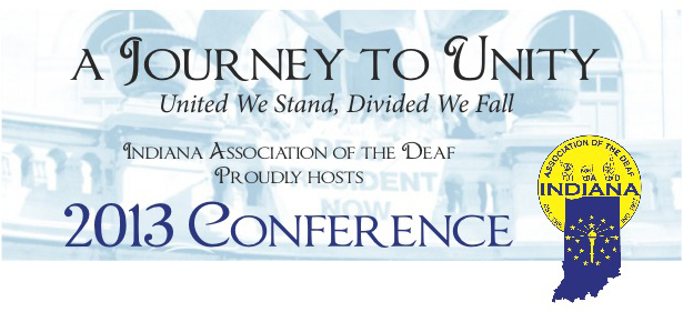 Indiana Association of the Deaf 2013 Conference