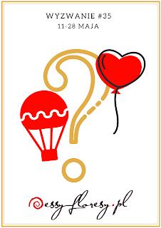 https://essy-floresy.blogspot.com/2018/05/wyzwanie-35-balon.html