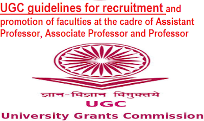 ugc-guidelines-for-recruitment-paramnews-of-academic-staff